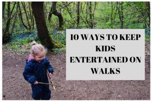 10 ways to entertain kids on walks